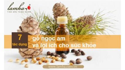 Tinh dầu gỗ ngọc am và sức khỏe