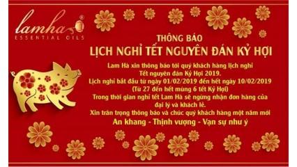 Lam Hà xin thông báo tới quý khách hàng lịch nghỉ Tết nguyên đán Kỷ Hợi 2019